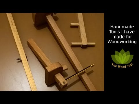 Handmade Tools I have made for Woodworking