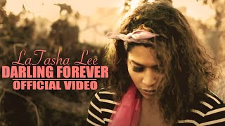 LaTasha Lee -Darling Forever- (Official Video)