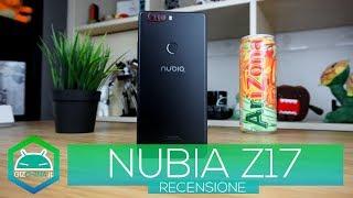 RECENSIONE NUBIA Z17 e CONFRONTO con NUBIA Z11