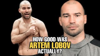 How GOOD was Artem Lobov Actually?