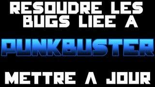 Astuce : Résoudre les problème PunkBuster / Le mettre à jour