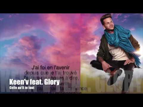 Keen'V feat Glory  Celle qu'il te faut