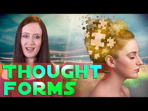 Thought-Forms: Your Creations of Thought Existing Among Us