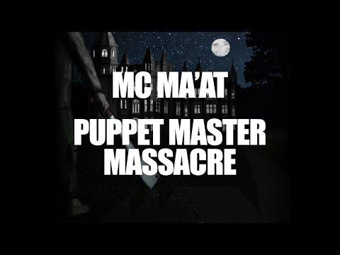 MC Maat - Puppet Master Massacre