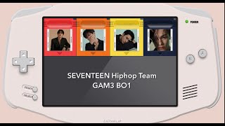 [韓繁中字]SEVENTEEN(세븐틴) Hip Hop Team-GAM3 BO1