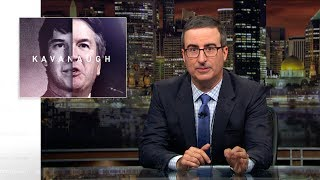 Brett Kavanaugh Last Week Tonight With John Oliver Hbo