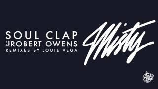 Soul Clap feat Robert Owens - Misty (Club Mix)