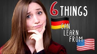 What Germany Can LEARN from the US | German Girl in America