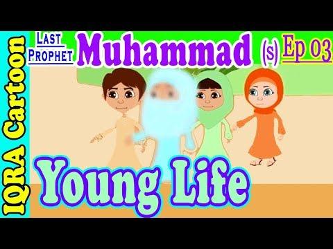 Prophet Muhammad (s) Ep 03   Young Life ...