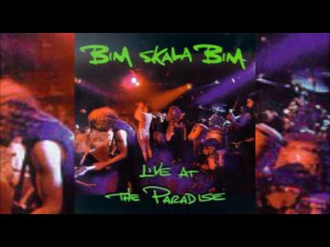 Bim Skala Bim - Live at the Paradise (1993) FULL LIVE ALBUM