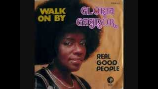 Watch Gloria Gaynor Walk On By video
