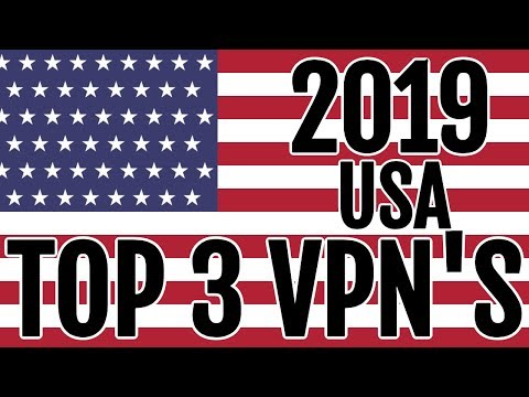 TOP 3 Best VPN For USA (Paid, Cheap, And Premium VPNs) 2019