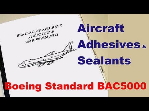Aircraft Adhesives & Sealants to Boeing Standard BAC5000