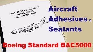 Aircraft Adhesives & Sealants to Boeing Standard BAC5000