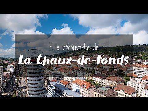 À la découverte de La Chaux-de-Fonds