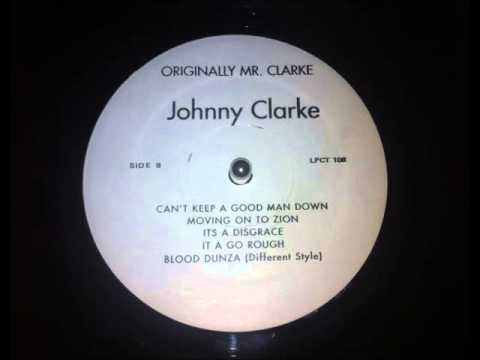 Johnny Clarke - It A Go Rough