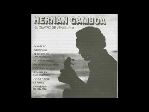 Hernan Gamboa - El Cuatro de Venezuela (Cuatro Solista Disco Completo)