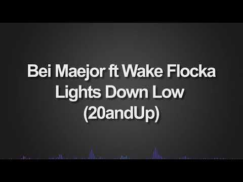 Bei Maejor Ft Waka Flocka   Lights Down Low Don't Be Stupid, 20andUp