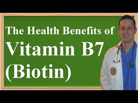 The Health Benefits of Vitamin B7 (Biotin)