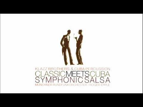 El Cisne Triste - Klazz Brothers & Cuba Percussion