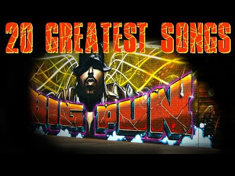 BIG PUN  20 GREATEST SONGS