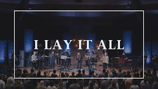 I Lay it All •Prayers of the Saints Live
