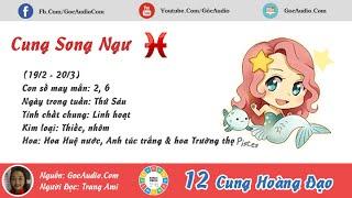 Cung Song Ngư (19/2-20/3) Tiểu sử cung hoàng đạo Song Ngư