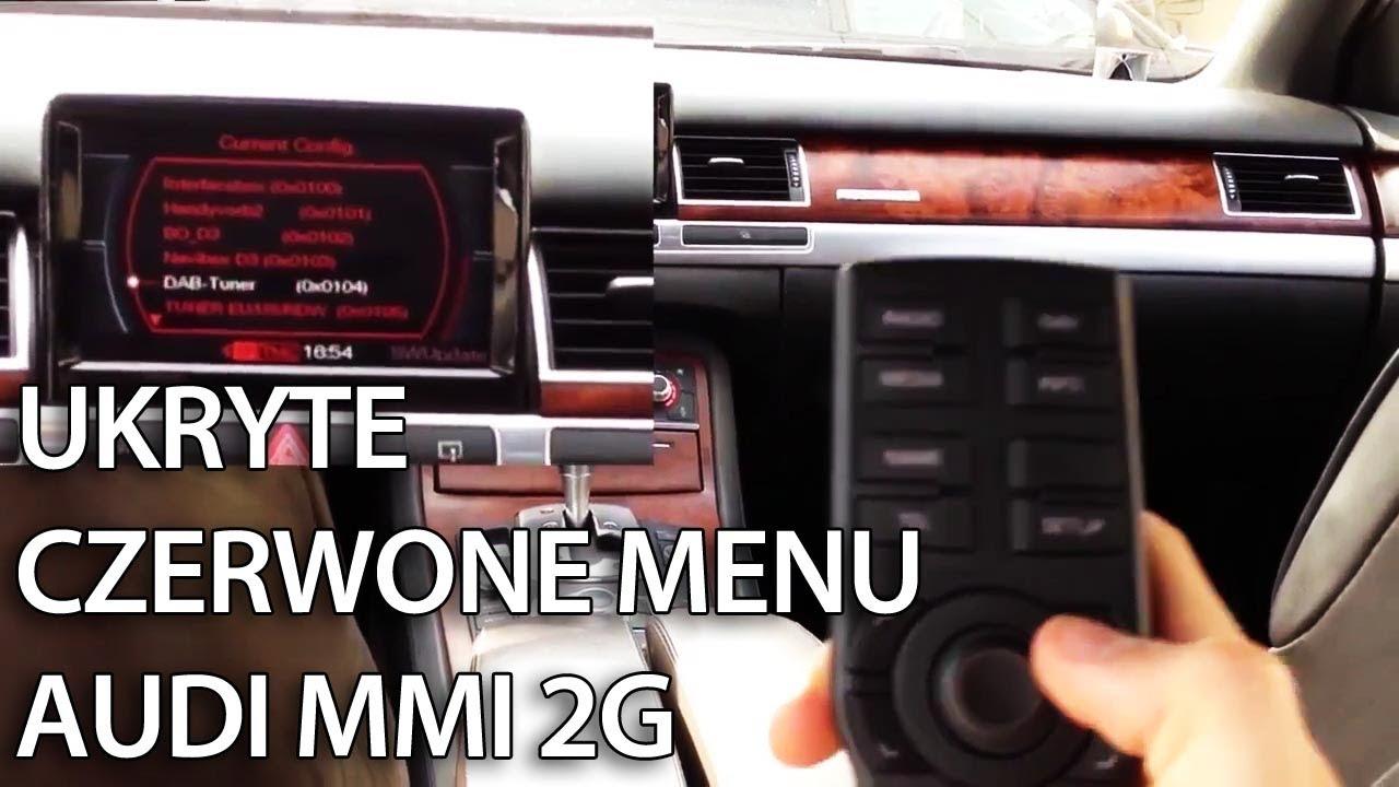 Audi Mmi Update >> Audi MMI 2G Jak wejść do ukrytego czerwonego menu serwisowego (A4, A5, A6, A8, Q7) update 5570 ...