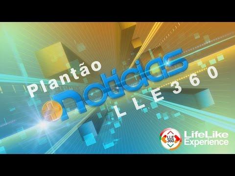 Plantão  LLE360 !! (  Novidades LifeLike Experience)