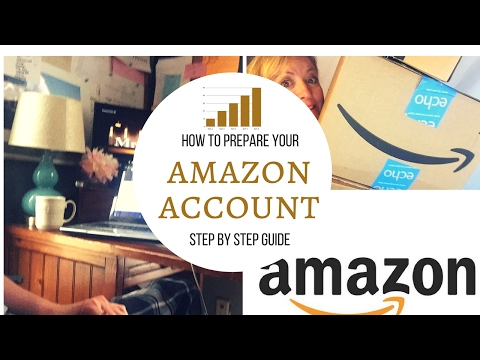 How To Open And Set Up Your Amazon Account   Step-By-Step