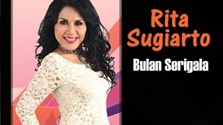 RITA SUGIARTO - BULAN SERIGALA