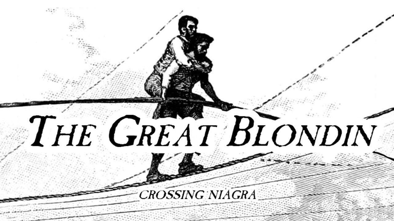 The Great Blondin Niagra Falls Story | Life Coach Certification