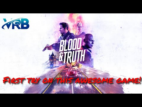 Blood and Truth PSVR Gameplay