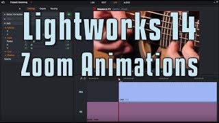 Lightworks 14  Zoom in and out using Animations