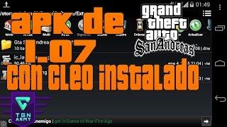 apk de GTA SA 1.07 con cleo instalado +instalacion