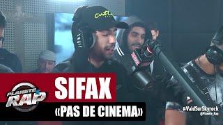 """[Exclu] Sifax """"C'est pas du cinéma"""" #PlanèteRap"""