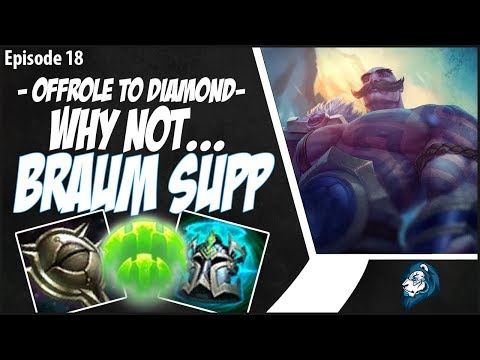 WHY NOT BRAUM? - OffRole to Diamond - Ep. 18 | League of Legends thumbnail