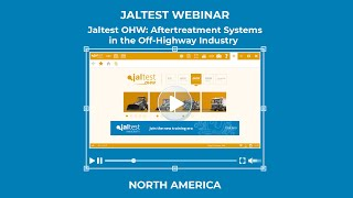 JALTEST WEBINAR | Aftertreatment Systems in the Off Highway Industry