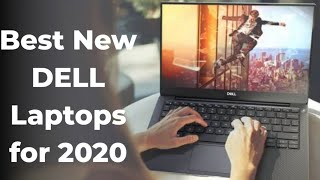 Top 5 New DELL Laptops to Buy in 2019