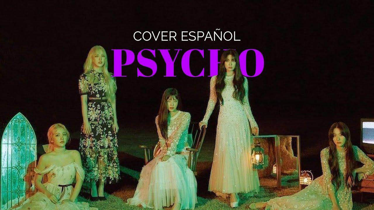 Psycho [ Cover Español ] [ Grupal]