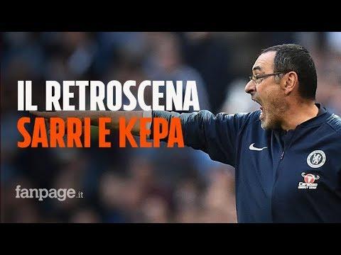 """Sarri e il retroscena con il portiere Kepa: """"È stato un grande fraintendimento"""""""