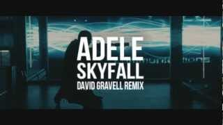 Adele - Skyfall (David Gravell Remix) FREE DOWNLOAD
