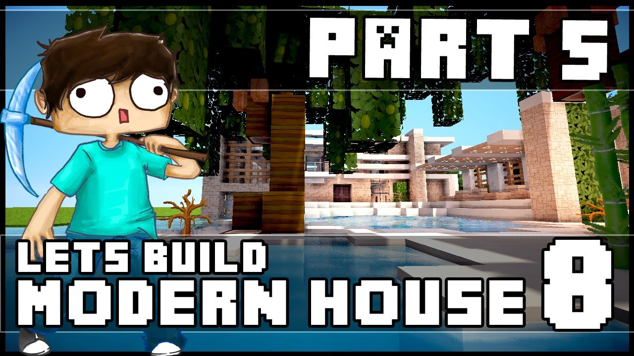 Minecraft Lets Build Modern House 8 Part 5 YouTube