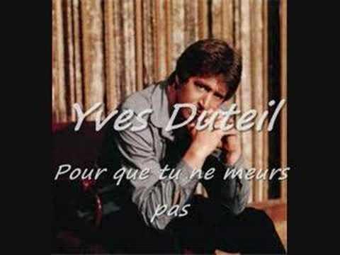Yves Duteil, Pour que tu ne meures pas