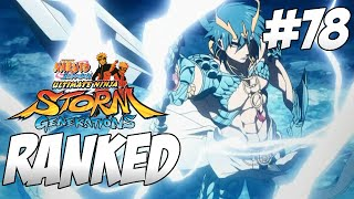 Dijinn Equip ft. KiryuKun00x - Ep. 78 | Naruto STORM Generations (Ranked)