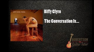 The Conversation Is Biffy Clyro Guitar Cover   100 accurate