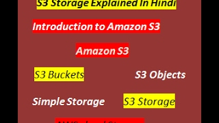 AWS S3 tutorial for beginners | Amazon S3 Storgae Explained in Hindi | S3 Simple Storage