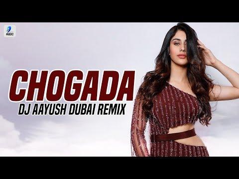 Chogada Remix  Dj Aayush Dubai  Loveyatri  Aayush Sharma  Warina Hussain  Darshan Raval