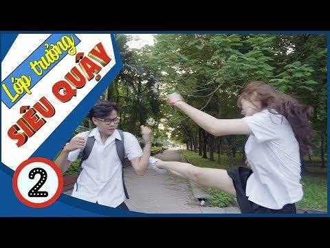 Lớp Trưởng Siêu Quậy | Nữ Quái Học Đường - Tập 2 - Phim Học Đường | Phim Cấp 3 - SVM TV