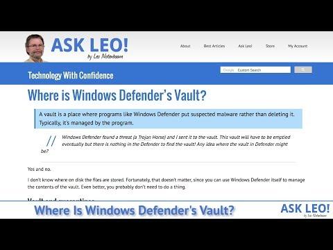 Where is Windows Defender's Vault? - Ask Leo!